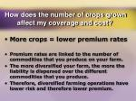 how does the number of crops grown affect my coverage and cost