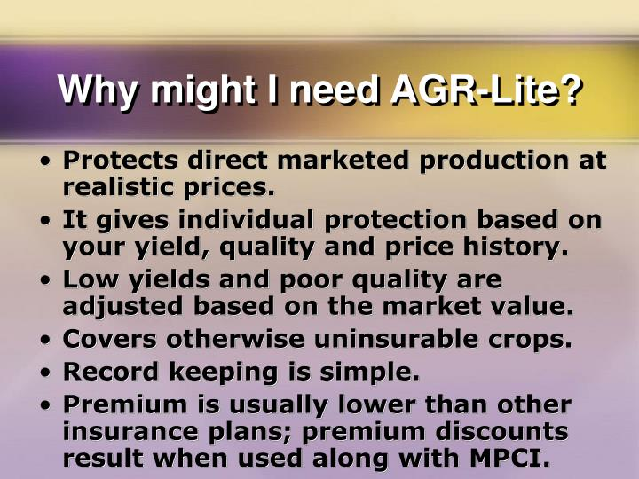 Why might I need AGR-Lite?