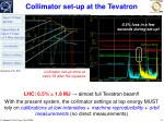 collimator set up at the tevatron