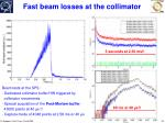 fast beam losses at the collimator