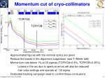 momentum cut of cryo collimators