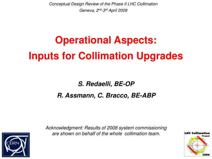 Operational aspects inputs for collimation upgrades