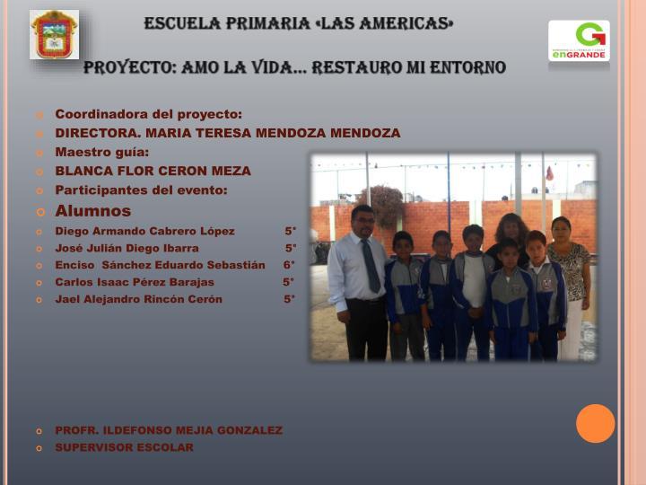 ESCUELA PRIMARIA «LAS AMERICAS»
