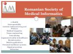 romanian society of medical informatics