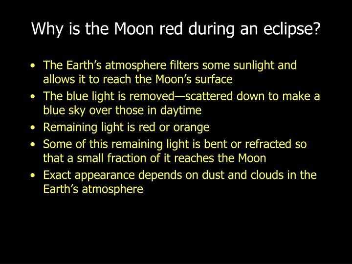 Why is the Moon red during an eclipse?