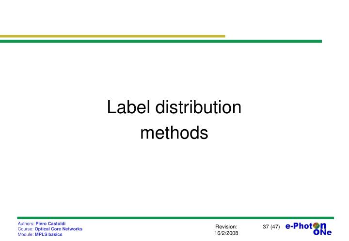 Label distribution