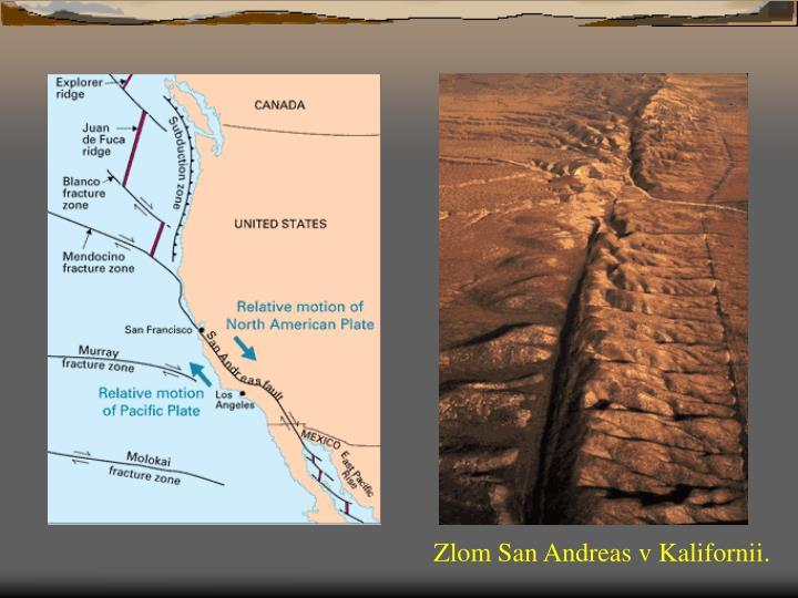 Zlom San Andreas v Kalifornii.