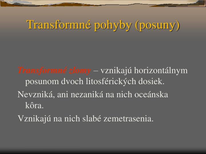 Transformné pohyby (posuny)