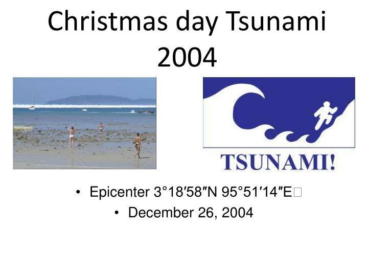 Christmas day Tsunami 2004