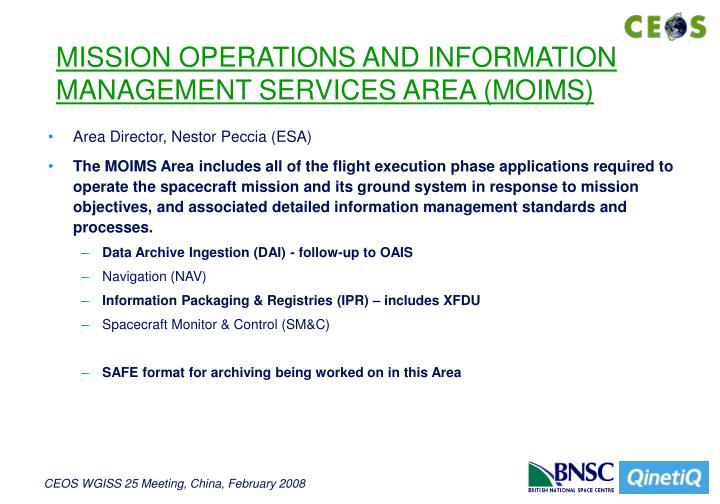 MISSION OPERATIONS AND INFORMATION MANAGEMENT SERVICES AREA (MOIMS)