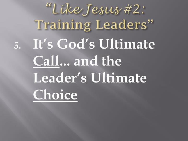"""Like Jesus"