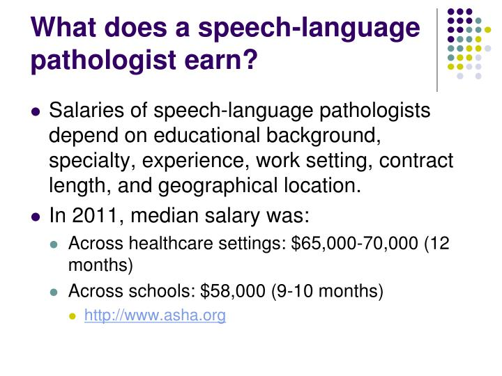 What does a speech-language pathologist earn?