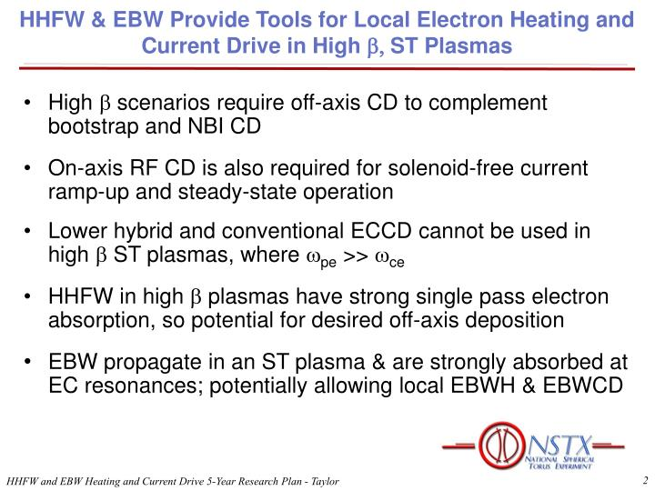 Hhfw ebw provide tools for local electron heating and current drive in high b st plasmas