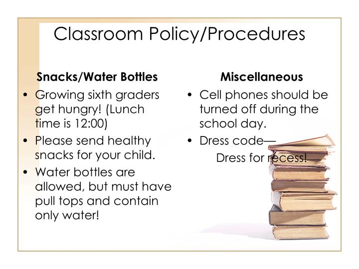 Classroom Policy/Procedures