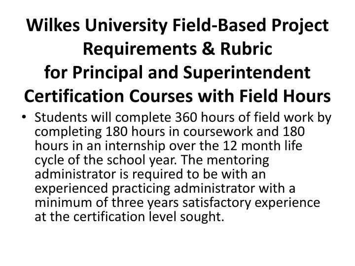 Wilkes University Field-Based Project Requirements & Rubric