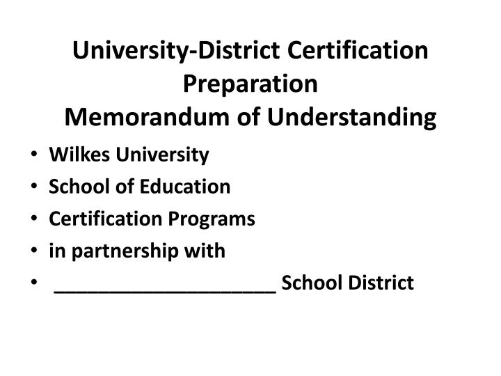 University-District Certification Preparation
