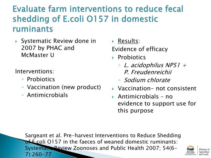 Evaluate farm interventions to reduce fecal shedding of