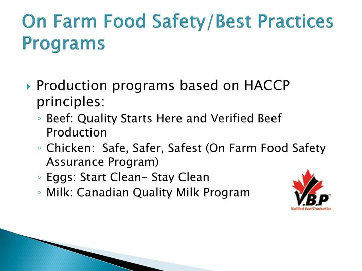 On Farm Food Safety/Best Practices Programs