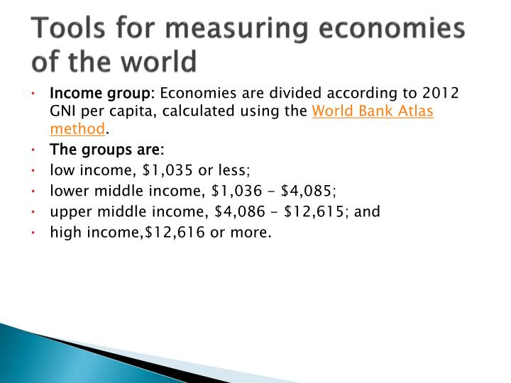 Tools for measuring economies of the world