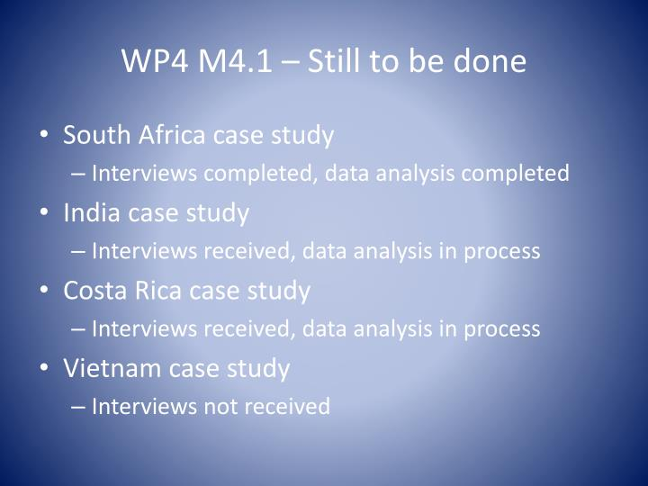 WP4 M4.1 – Still to be done