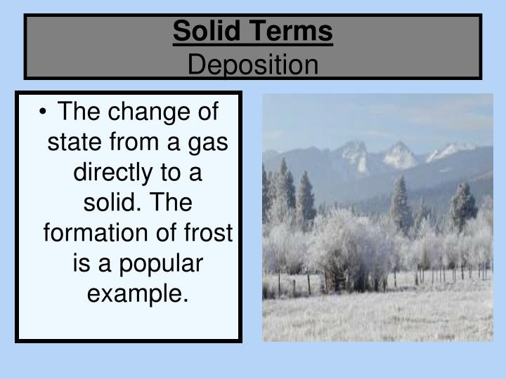 solid-terms-deposition-n Formation Of Gas Examples on fossil feels are you natural, volume factor typical values, indiana oil, fossil fuels coal-oil, colorado oil,