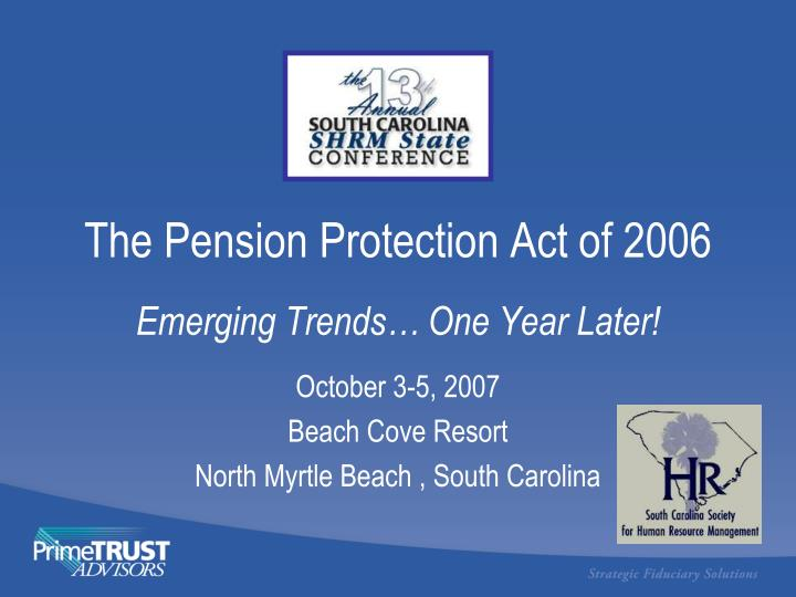 The pension protection act of 2006