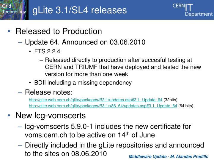 gLite 3.1/SL4 releases