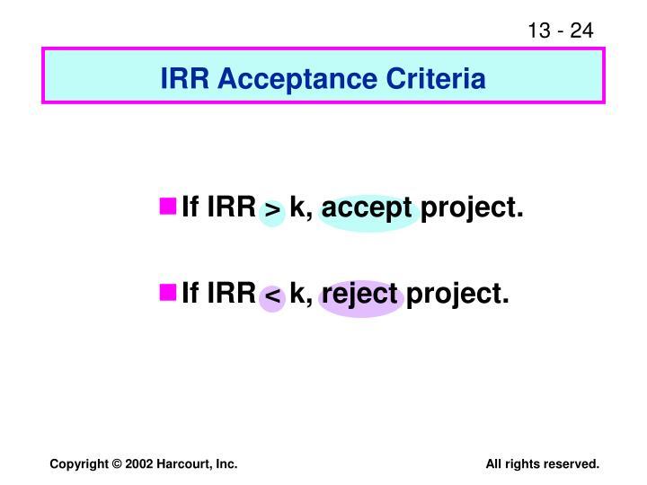 IRR Acceptance Criteria
