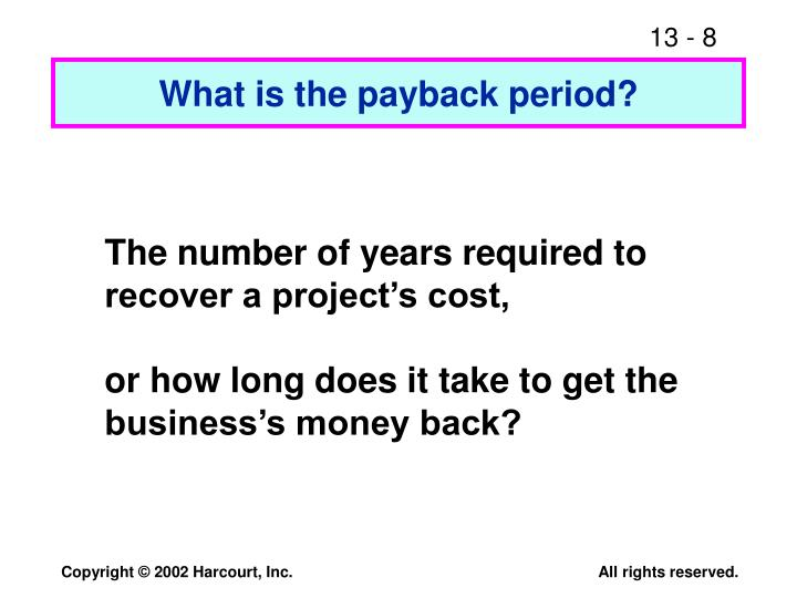 What is the payback period?