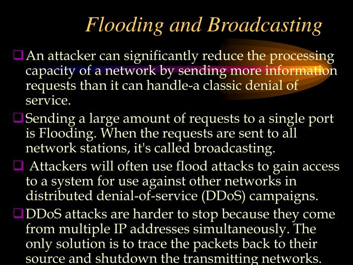 Flooding and Broadcasting