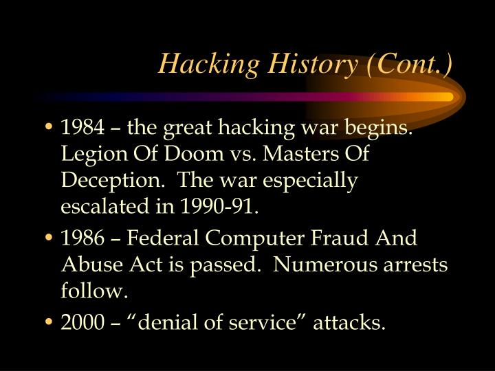 Hacking History (Cont.)