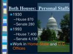 both houses personal staffs