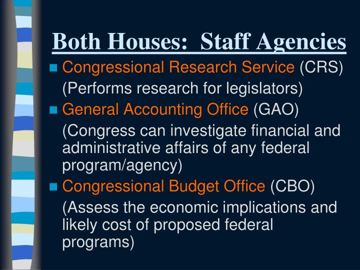 Both Houses:  Staff Agencies