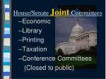 house senate joint committees