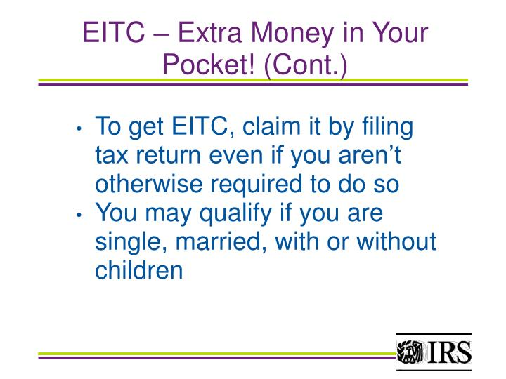 EITC – Extra Money in Your Pocket! (Cont.)
