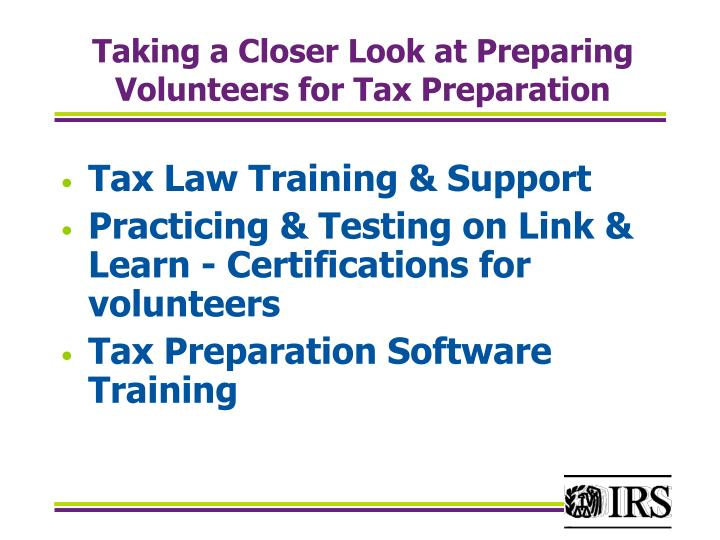 Taking a Closer Look at Preparing Volunteers for Tax Preparation