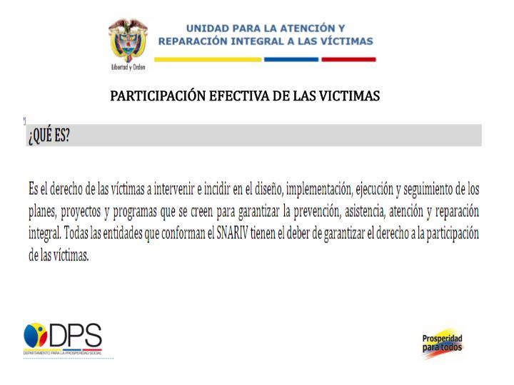 PARTICIPACIÓN EFECTIVA DE LAS VICTIMAS