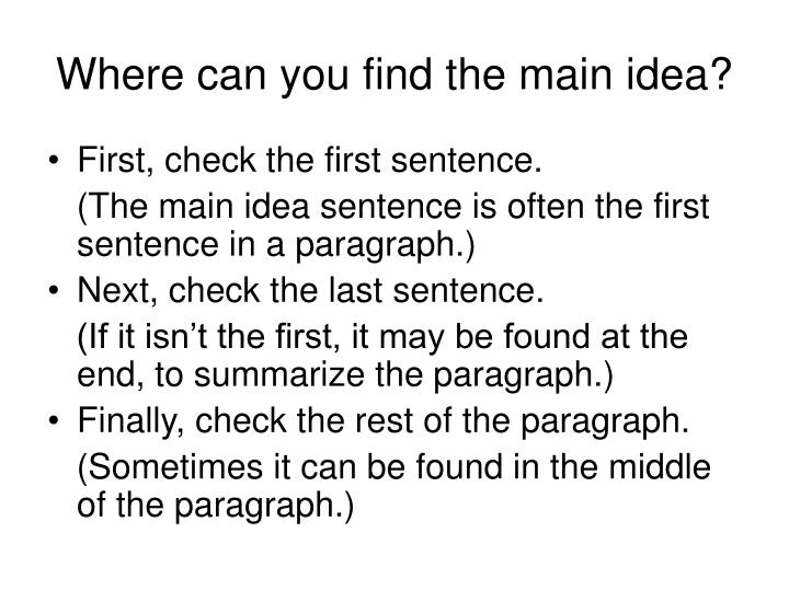 Where can you find the main idea?