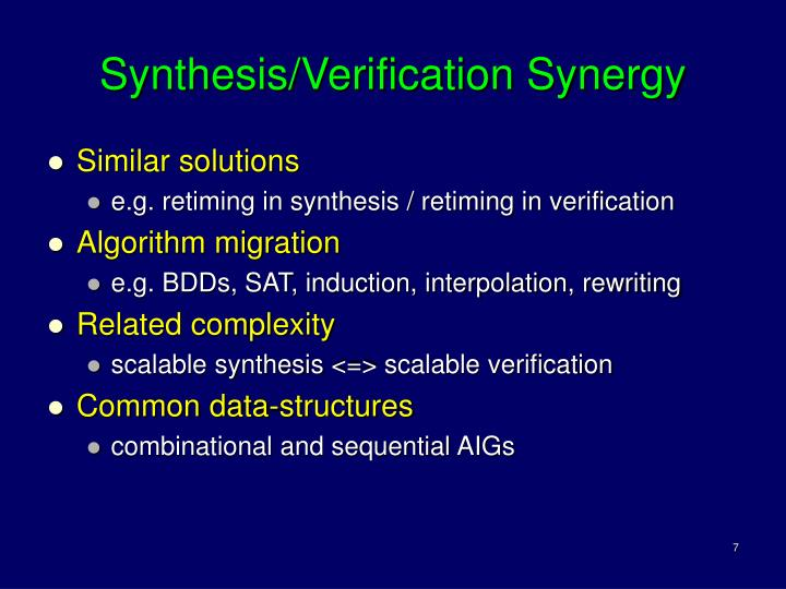 Synthesis/Verification Synergy