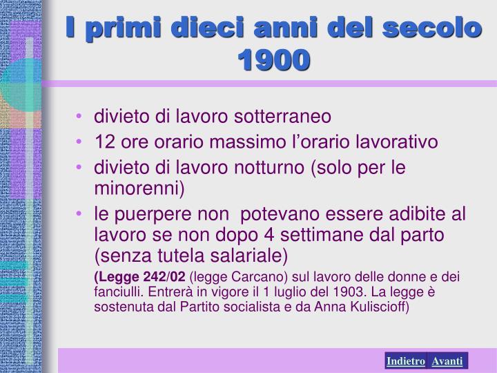 I primi dieci anni del secolo 1900