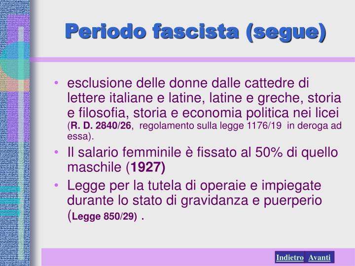 Periodo fascista (segue)