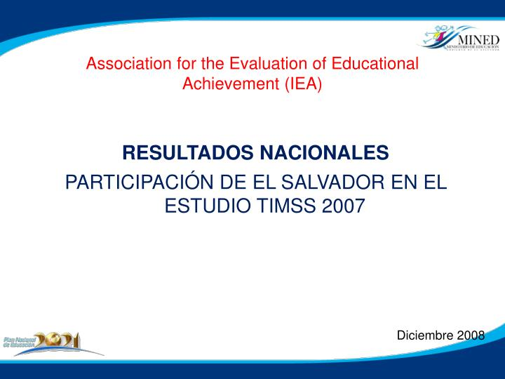 Association for the Evaluation of Educational Achievement (IEA)