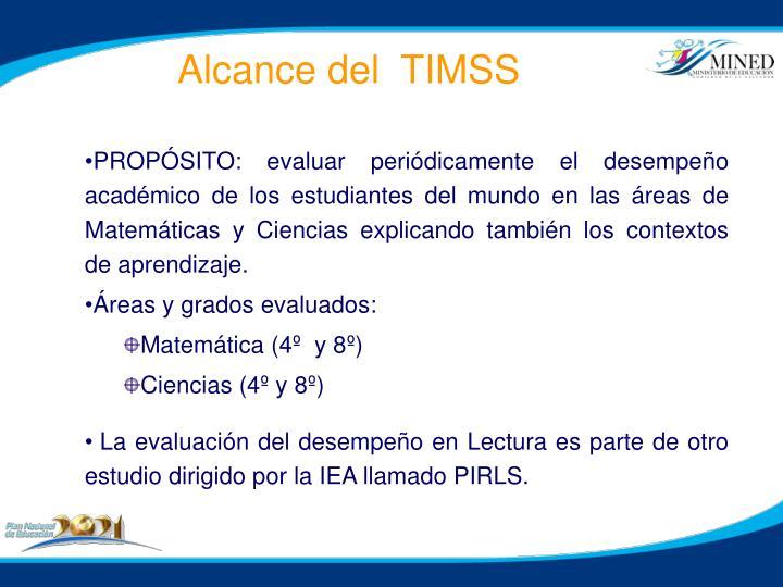 Alcance del  TIMSS