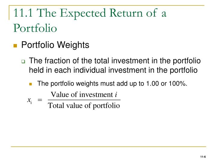 11.1 The Expected Return of a Portfolio