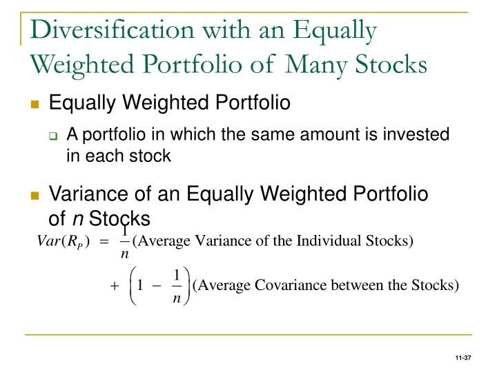 Diversification with an Equally Weighted Portfolio of Many Stocks
