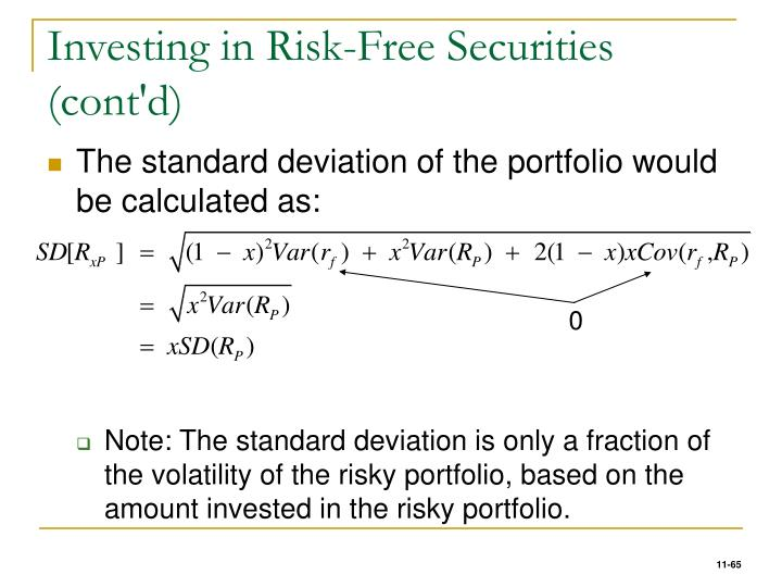 Investing in Risk-Free Securities (cont'd)
