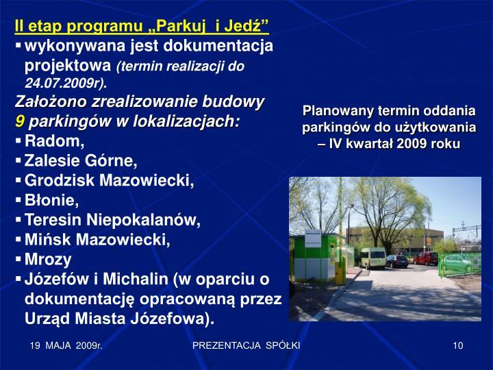 """II etap programu """"Parkuj  i Jedź"""""""