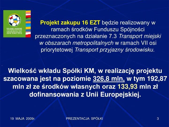 Projekt zakupu 16 EZT