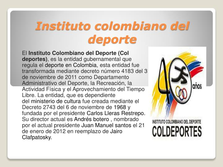 Instituto colombiano del deporte