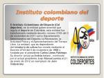 instituto colombiano del deporte